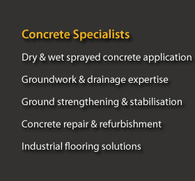 Dry & wet sprayed concrete application, groundwork & drainage expertise.